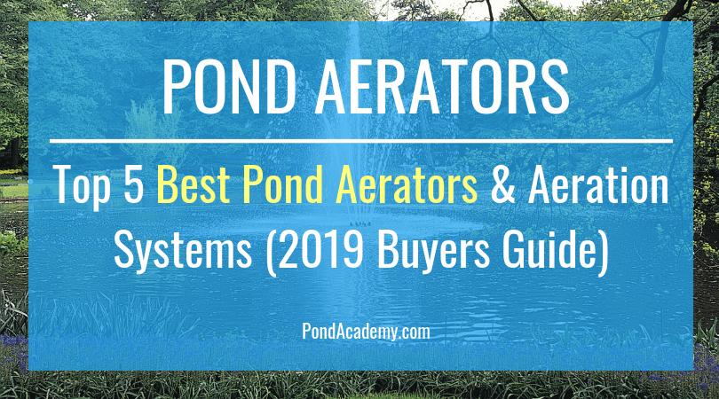 Top 5 Best Pond Aerators Amp Aeration Systems 2019 Buyers